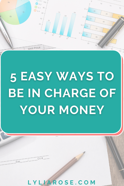 5 easy ways to be in charge of your money
