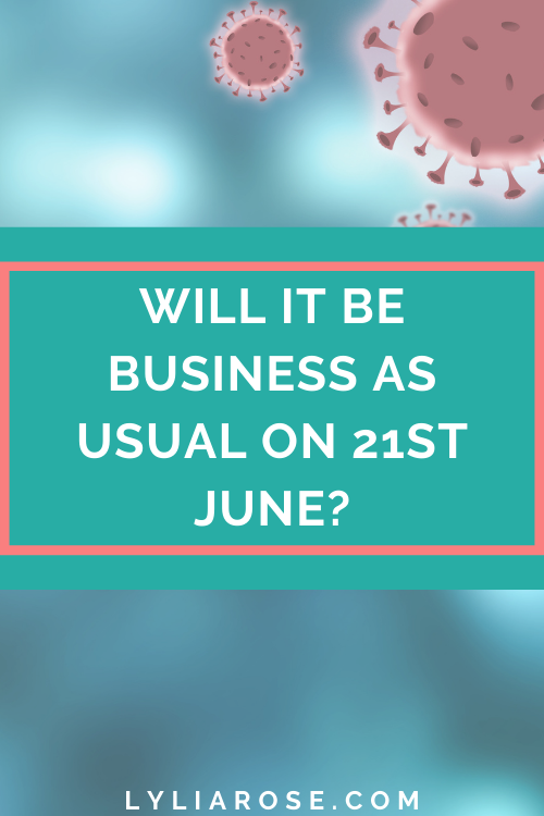 Roadmap out of lockdown will it be business as usual on 21st June