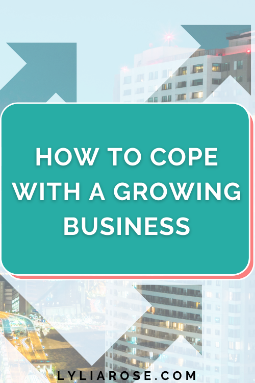 How to cope with a growing business
