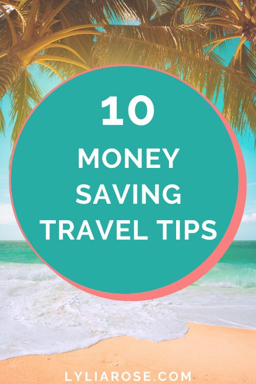 10 money saving travel tips