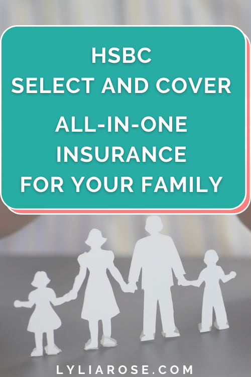 Make insurance easy for your family with HSBC Select and Cover