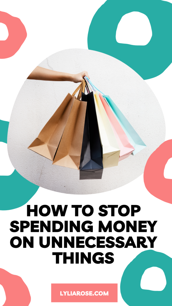 how to stop spending money on unnecessary things