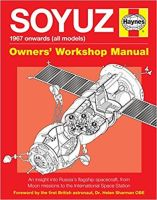 Soyuz USSR Spacecraft Manual (Owners' Workshop Manual) Hardcover Book