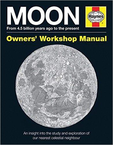 Moon Manual (Owners Workshop Manual) (Haynes Owners' Workshop Manual) Hardc