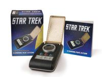 Star Trek Light-and-Sound Communicator Replica And Fact Book