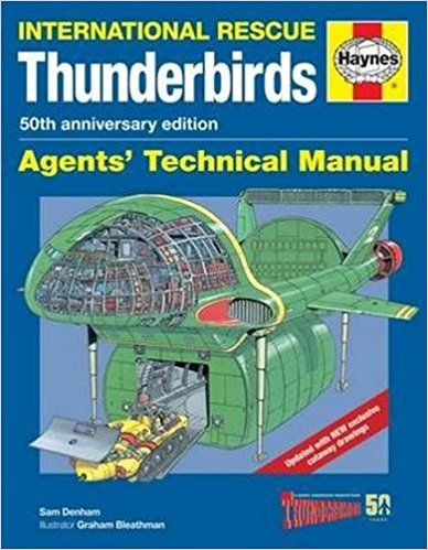 Thunderbirds 50th Anniversary Manual (Agents Technical Manual) Great Detail