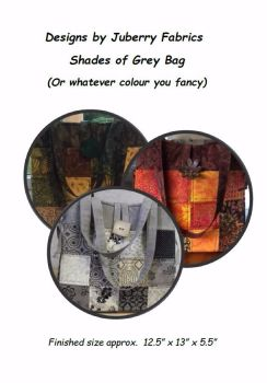 The Shades of Grey Bag Pattern designed by Juberry Fabrics