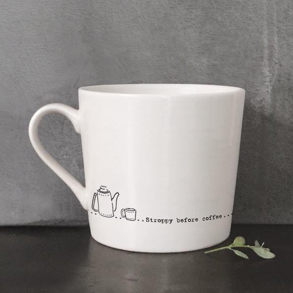Stroppy Before Coffee Mug