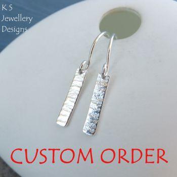 CUSTOM ORDER - Bark Textured Sterling Silver Bar Earrings