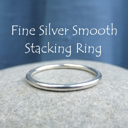 Fine Silver Stacking Ring - Smooth (MADE TO ORDER)
