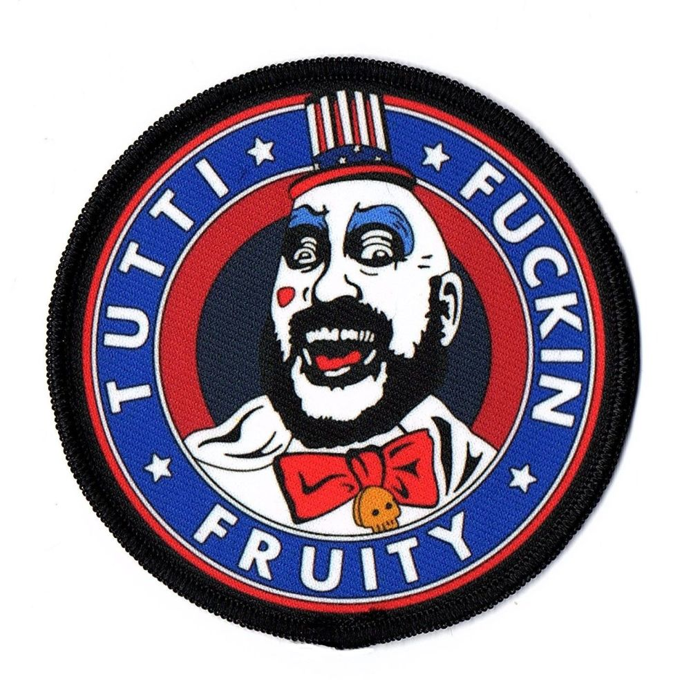 House Of 1000 Corpses Captain Spaulding Tutti Fuckin Fruity Patch