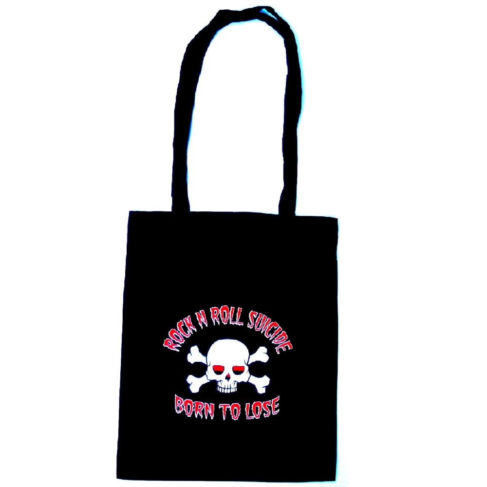 Rock N Roll Suicide Born To Lose Tote Bag