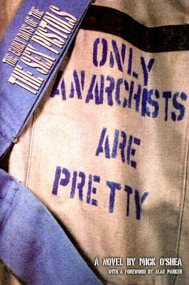 Only Anarchists Are Pretty Book