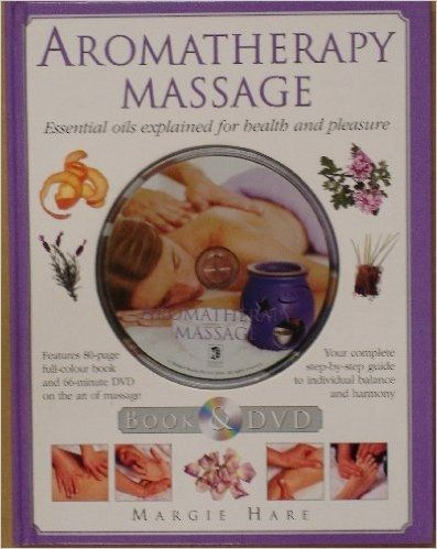 Aromatherapy Massage by Maggie Hare