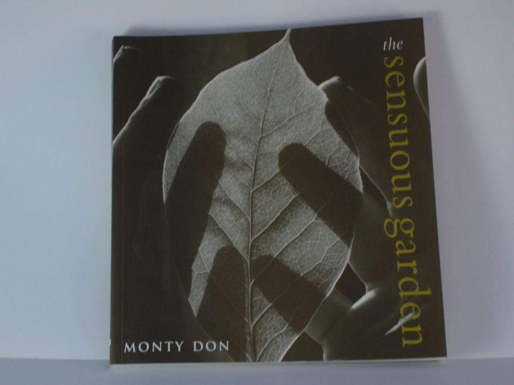 Sensuous Garden by  Monty Don