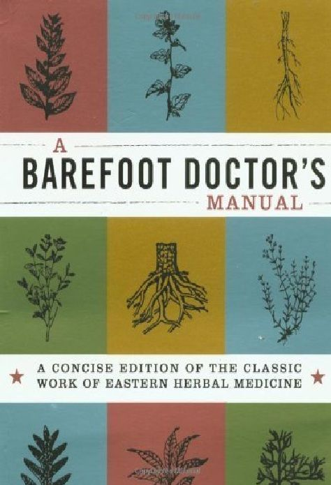 Barefoot Doctor Manual (small)  by Chinese Authors