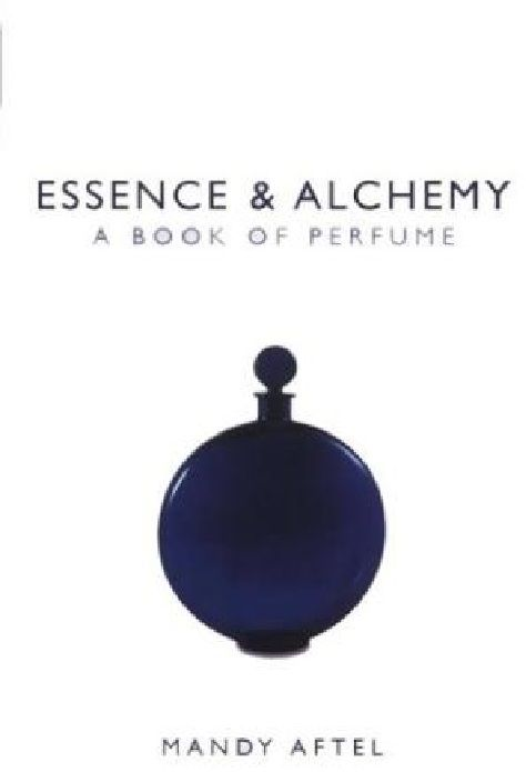 Essence and Alchemy by Mandy Aftel