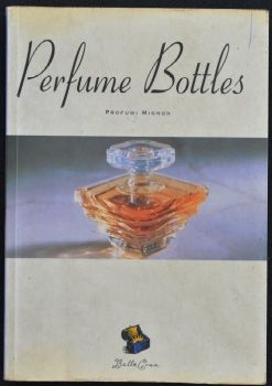 Perfume Bottles by Carla Bordigno