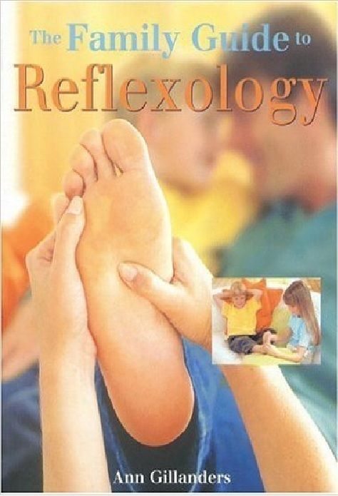 The Family guide Reflexology by Ann Gillanders