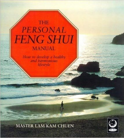 The Person Feng Shui Manual by Master Lam Kam Chuen