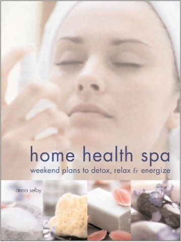 Home Health Spa by Anna Selby