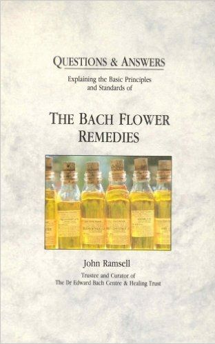 Back Flower Remedies  by John Ramsell