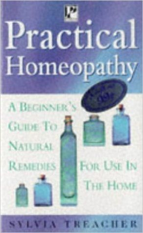 Practical Homeopathy by Syliva Treacher