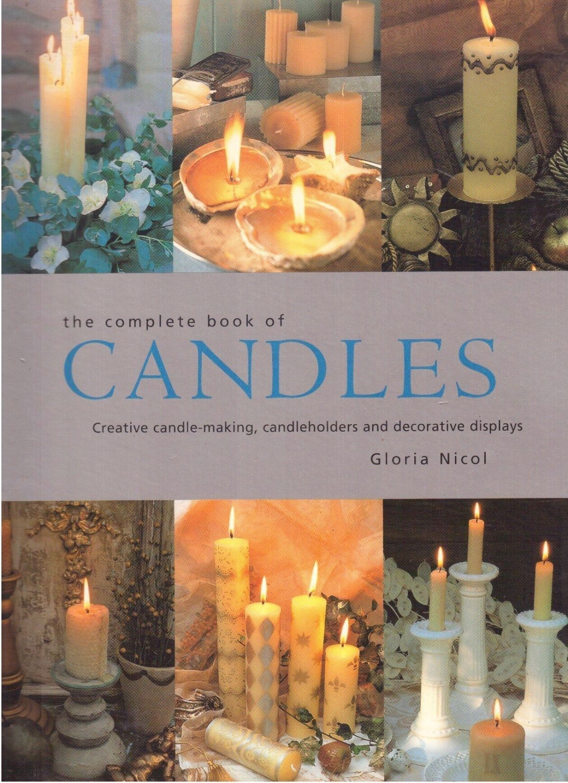 The complete book of Candles by Gloria Nicol