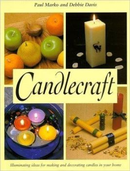 Candlecraft by Paul Marko and Debbie Davies