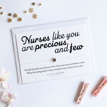 Little Wishes - Nurses Like You are Precious and Few Bracelet / Breichled