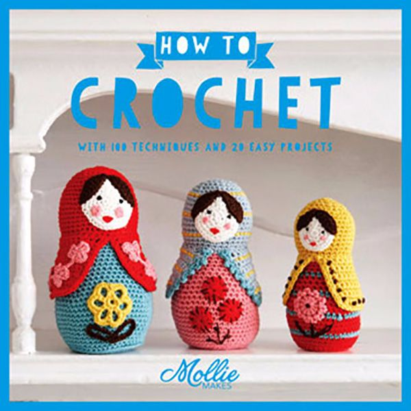 Mollie: How to crochet