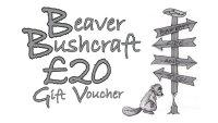 Beaver Bushcraft - £20 Gift Voucher (10-1020)