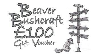 Beaver Bushcraft - £100 Gift Voucher (10-1100)
