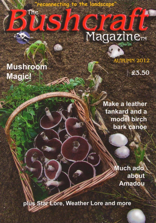 The Bushcraft Magazine - Volume 08 Number 03