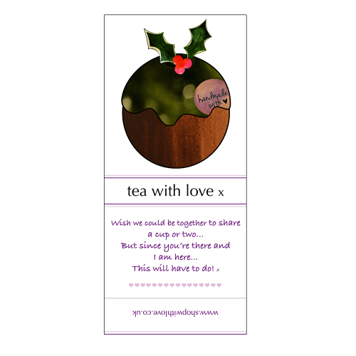 Tea with love Christmas Pudding