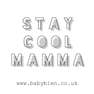 Stay cool mamma