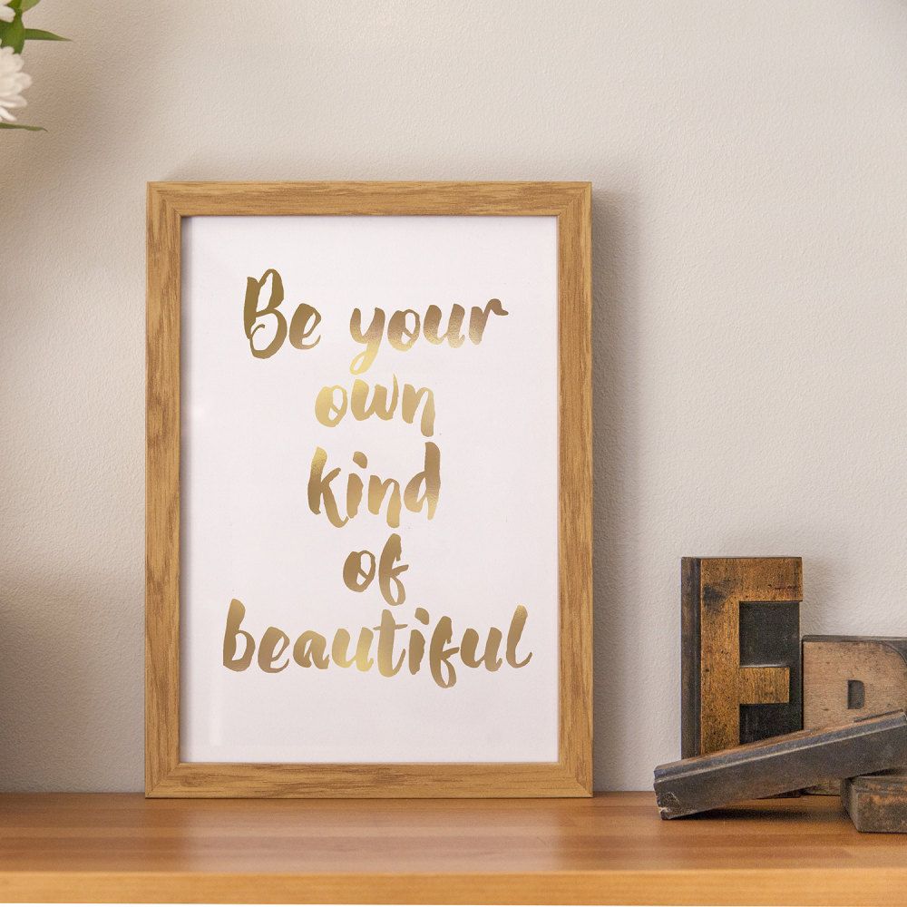 Foil Print (your own kind of beautiful)