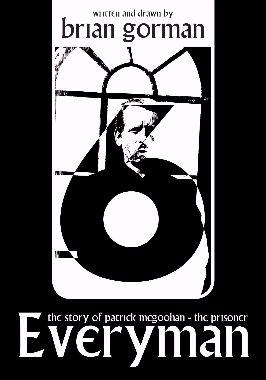 Everyman: The Story of Patrick McGoohan - The Prisoner Paperback edition.