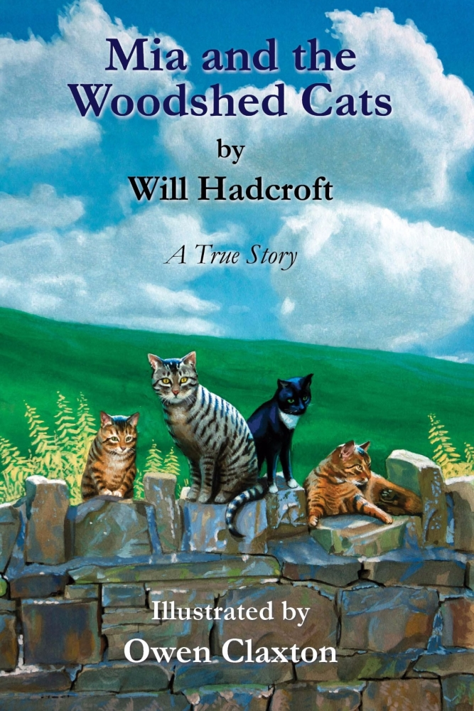 Mia and the Woodshed Cats (Book 1 of The Mia Books) £1 off RRP!
