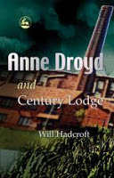 Anne Droyd and Century Lodge (Book 1)