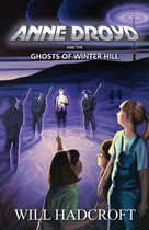 Anne Droyd and the Ghosts of Winter Hill (Book 3)