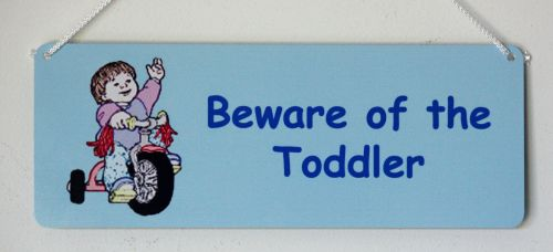 Beware of the Toddler