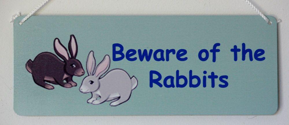 Beware of the Rabbits
