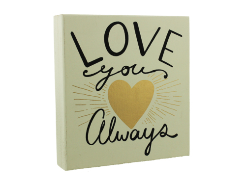 'Love you always' box sign