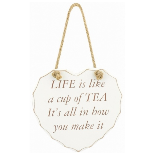 'Life is like a cup of tea' heart sign