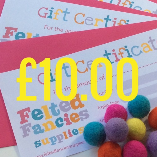 Felted Fancies Supplies gift vouchers £10.00