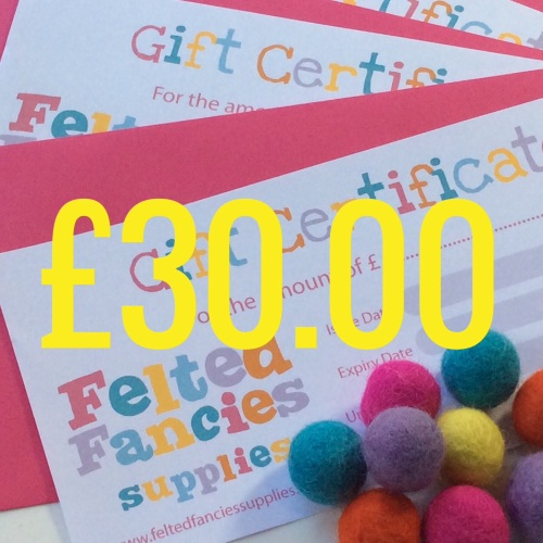 Felted Fancies Supplies gift vouchers £30.00