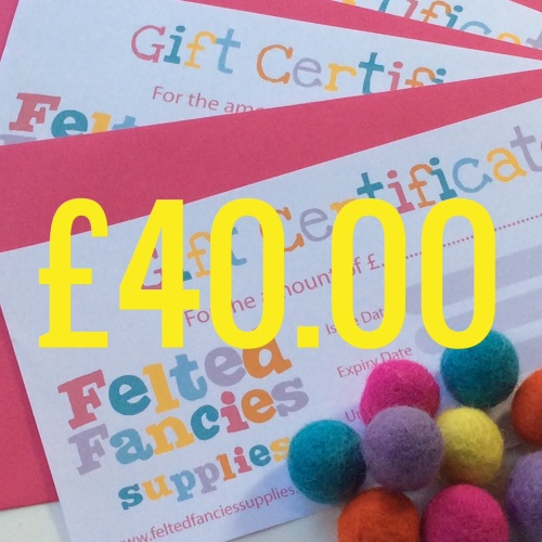 Felted fancies Supplies gift vouchers £40.00