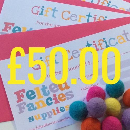 Felted fancies Supplies gift vouchers £50.00