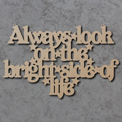 Always Look on the Bright Side of Life Sign